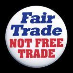 Fair Trade not Free Trade